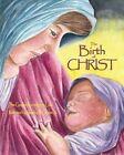 The Birth of Christ by The Gospel According to Luke (Paperback / softback, 2010)