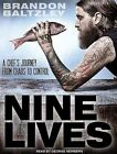 Nine Lives a Chef's Journey From Chaos to Control 9781452642451 Baltzley CD