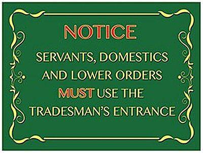 Advertising og Notice Tradesman's Entrance Large Steel Sign 400mm X 300mm