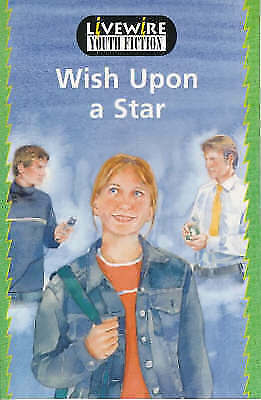 Livewire Youth Fiction: Wish upon a Star, Woodcock, Sandra & Howden, Iris, Used;