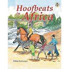 Hoofbeats in Africa by Nikki Scrivener (Paperback / softback, 2014)