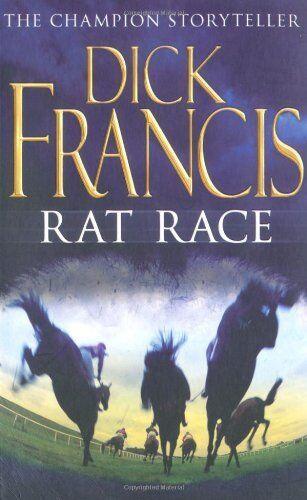 Rat Race By  Dick Francis. 9780330029667