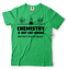 miniature 5 - Gift-For-Chemist-Funny-T-shirt-Cool-Chemistry-Teacher-Gift-Chemistry-Funny-Tees