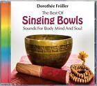 The Best Of Singing Bowls von Dorothee Fröller (2014)