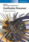 Gasification Processes: Modeling and Simulation by Wiley-VCH Verlag GmbH (Hardback, 2014)