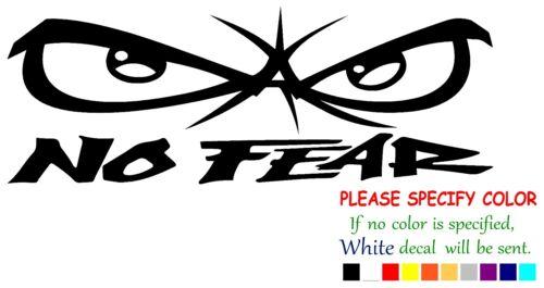 "No Fear #9 Funny Vinyl Decal Sticker Car Window bumper laptop tablet Boat 8/"""