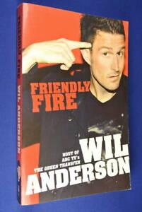 WIL-ANDERSON-Friendly-Fire-BOOK-Gruen-Transfer-Glass-House-Australian-Comedian