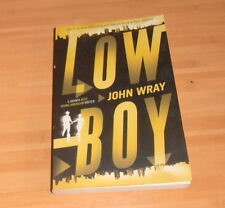 John Wray, original signed/signiertes Buch *Lowboy* ENGLISH