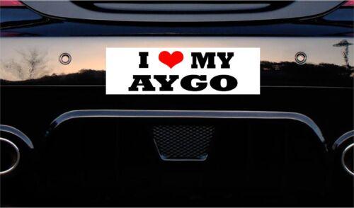 STICKER PRINTED CAR DECAL JOKE FUNNY 150x50mm approx I LOVE MY AYGO