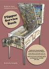 Reparatur Handbuch für elektromechanische Flipper