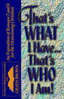 That's What I Have.That's Who I Am! by Grady Brown (Paperback, 2002)