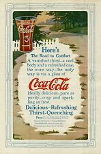 COCA COLA HERE'S THE ROAD TO COMFORT DELICIOUS REFRESHING THIRST QUENCHING DRINK