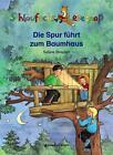 Schlaufuchs Lesespaß: Die Spur führt zum Baumhaus von Sabine Streufert (2013, Gebundene Ausgabe)