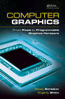Computer Graphics: From Pixels to Programmable Graphics Hardware by Alexey Boreskov, Evgeniy Shikin (Hardback, 2013)