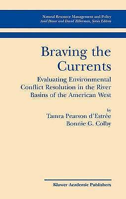 Braving the Currents: Evaluating Environmental C, Tamra Pearson d'Estree, Bonnie