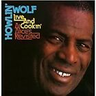 Howlin' Wolf - Live and Cookin' at Alice's Revisited (Live Recording, 2011)