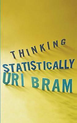 Thinking Statistically by Uri Bram (Paperback / softback)