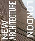 New Architecture London by Richard Schulman, Agnese Sanvito, Edwin Heathcote (Hardback, 2017)