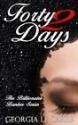 Forty 2 Days by Georgia Le Carre (Paperback, 2014)