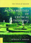 The Voice of Reason: Fundamentals of Critical Thinking by Burton F. Porter (Paperback, 2001)