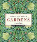 Armchair Book of Gardens: A Miscellany by Jane Billinghurst (Hardback, 2012)