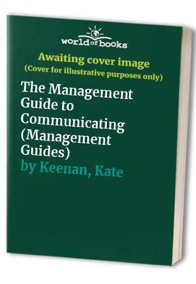 The Management Guide to Communicating (Management G... by Keenan, Kate Paperback