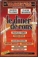 Affiche LE DINER DE CONS Théâtre des Variétés FRANCIS VEBER JACQUES VILLERET *