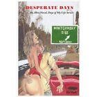 Desperate Days by Bo Hall (Paperback / softback, 2013)