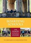 The Good Schools Guide Boarding Schools by Lucas Publications (Paperback, 2016)