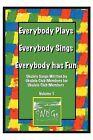 Everybody Plays, Everybody Sings, Everybody Has Fun by Snugs (Paperback / softback, 2013)