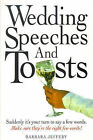 Wedding Speeches and Toasts by Barbara Jeffery (Paperback, 1998)