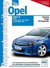 Opel Zafira B, Diesel von Friedrich Schröder (2010, Kunststoffeinband)