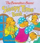 The Berenstain Bears' Sleepy Time Book (2015, Hardcover)