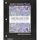 Student Activities Manual for Mosaicos: Spanish as a World Lanaguage by Judith E. Liskin-Gasparro, Elizabeth E. Guzman, Matilde Olivella Castells (Paperback, 2014)