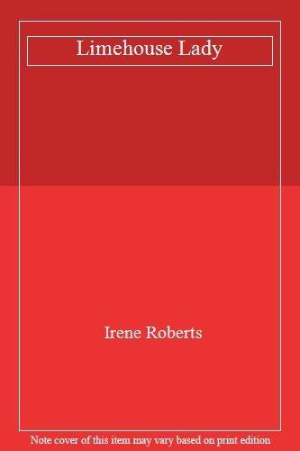 Limehouse Lady,Irene Roberts- 9780749934002