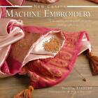 New Crafts: Machine Embroidery: 25 Beautiful and Original Projects Photographed Step by Step by Isabel Stanley (Hardback, 2013)