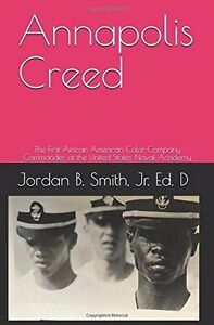 Annapolis-Creed-Personalize-Autograph-Copy-By-Dr-Jordan-B-Smith-Jr-Author