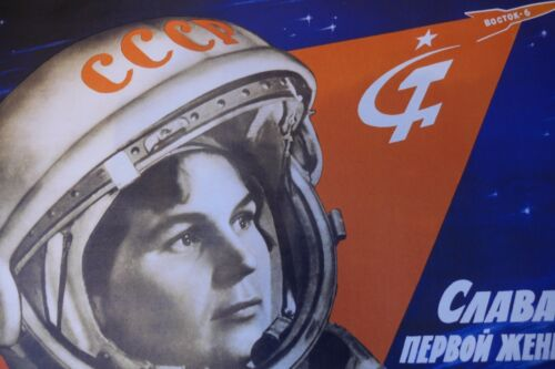 Reprint Soviet Space Propaganda Poster GLORY TO FIRST WOMAN COSMONAUT A3