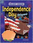 Independence Day Origami by Ruth Owen (Hardback, 2012)
