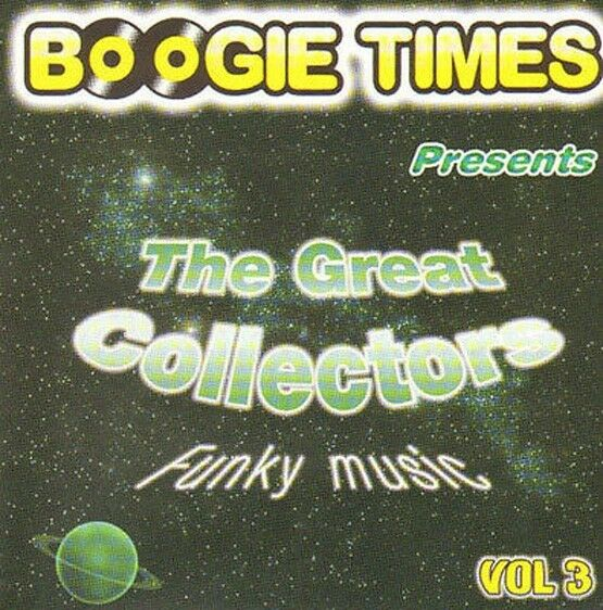 VARIOUS - Boogie Times Presents The Great Collectors Vol. 3 - 2006