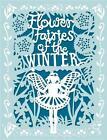 Flower Fairies of the Winter von Cicely Mary Barker (2013, Gebundene Ausgabe)