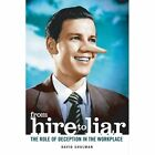 From Hire to Liar: The Role of Deception in the Workplace by David Shulman (Hardback, 2006)