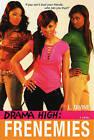 Drama High: Frenemies by L. Divine (Paperback, 2008)