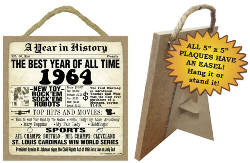 1964 A Year in History Birthday Anniversary Sign Hang or Stand Great Gift NEW A9