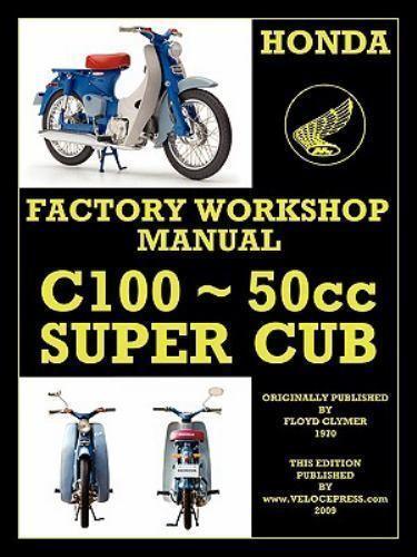 Honda Motorcycles Workshop Manual C100 Super Cub 2009 Trade Paperback For Sale Online Ebay