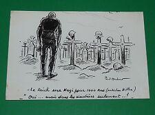 PHOTO JFA DESSIN HUMOUR PAUL ORDNER 1944-1945 CIMETIERES NAZIS