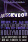 Australia's Leading Actors and Directors Tell How They Conquered Hollywood by Michaela Boland, Michael Bodey (Paperback, 2004)