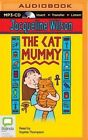 The Cat Mummy by Jacqueline Wilson (CD-Audio, 2015)