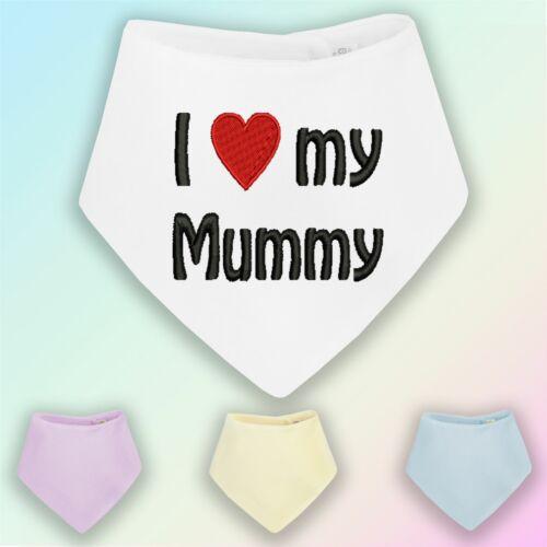 I Love My Mummy brodé Baby Bandana Dribble Bib Cadeau Maman Mère Jour