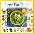 Low Fat Pasta by Sue Maggs (Hardback, 1996)